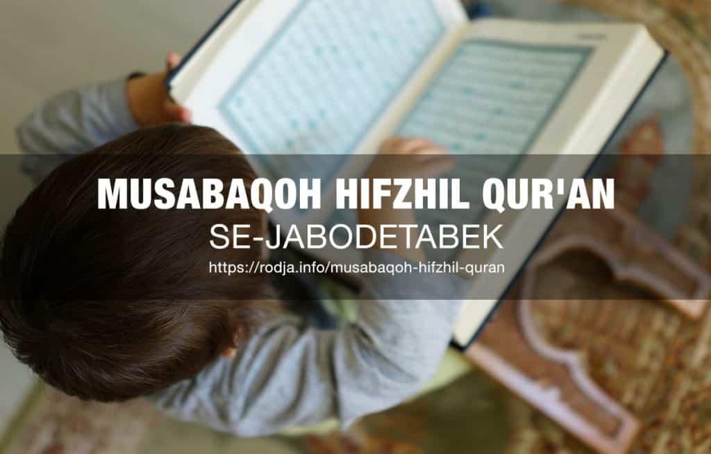 MUSABAQOH HIFZHIL QUR'AN